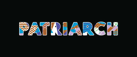 The word PATRIARCH concept written in colorful abstract typography. Vector EPS 10 available. Illusztráció