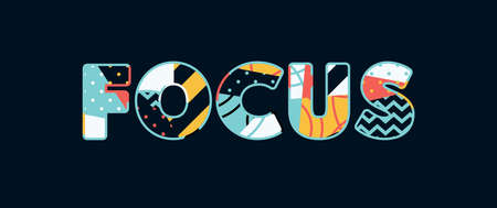 The word FOCUS concept written in colorful abstract typography. Vector EPS 10 available. Vectores