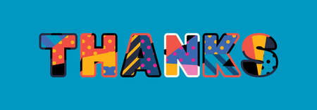 The word THANKS concept written in colorful abstract typography. Vector EPS 10 available.
