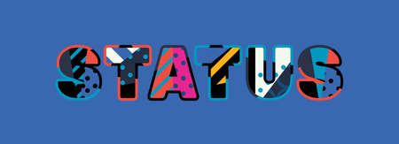 The word STATUS concept written in colorful abstract typography. Vector EPS 10 available.