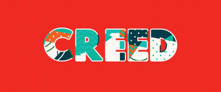 The word CREED concept written in colorful abstract typography. Vector EPS 10 available.