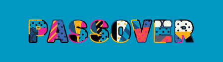 The word PASSOVER concept written in colorful abstract typography. Vector EPS 10 available. Illustration