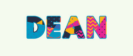 The word DEAN concept written in colorful abstract typography. Vector EPS 10 available.