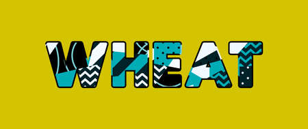 The word WHEAT concept written in colorful abstract typography. Vector EPS 10 available. Zdjęcie Seryjne - 103631280