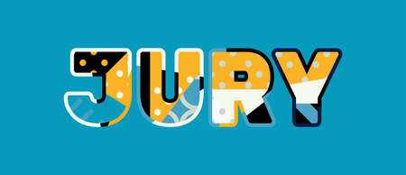The word JURY concept written in colorful abstract typography. Vector EPS 10 available.