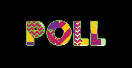 The word POLL concept written in colorful abstract typography. Vector EPS 10 available. Çizim