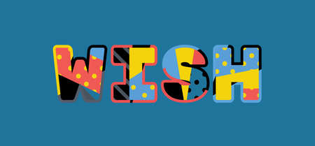 The word WISH concept written in colorful abstract typography. Vector EPS 10 available. Çizim