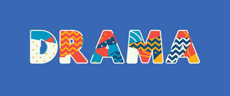 The word DRAMA concept written in colorful abstract typography. Vector EPS 10 available.