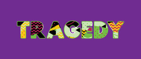 The word TRAGEDY concept written in colorful abstract typography. Vector EPS 10 available.