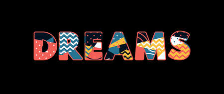 The word DREAMS concept written in colorful abstract typography. Vector EPS 10 available.