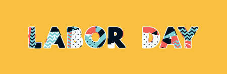 The word LABOR DAY concept written in colorful abstract typography. Vector EPS 10 available.