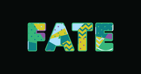 The word FATE concept written in colorful abstract typography. Vector EPS 10 available.
