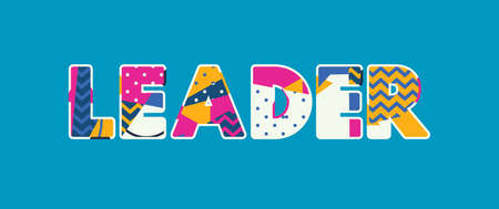 The word LEADER concept written in colorful abstract typography. Vector EPS 10 available. Ilustração