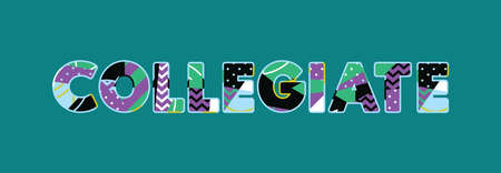 The word COLLEGIATE concept written in colorful abstract typography. Vector EPS 10 available.