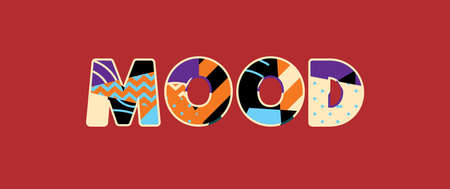 The word MOOD concept written in colorful abstract typography. Vector EPS 10 available. Illustration