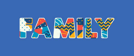 The word FAMILY concept written in colorful abstract typography. Vector EPS 10 available.
