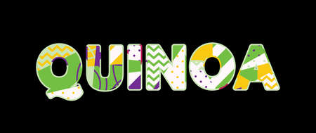 The word QUINOA concept written in colorful abstract typography. Vector EPS 10 available.