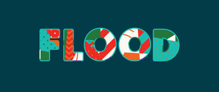 The word FLOOD concept written in colorful abstract typography. Vector EPS 10 available. Standard-Bild - 103631697