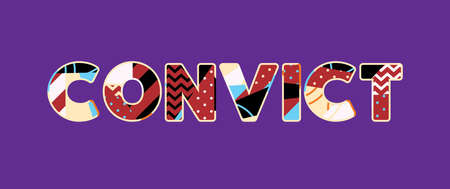 The word CONVICT concept written in colorful abstract typography. Vector EPS 10 available. Ilustração