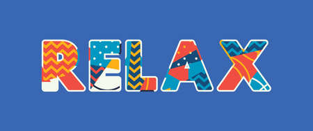 The word RELAX concept written in colorful abstract typography. Vector EPS 10 available.