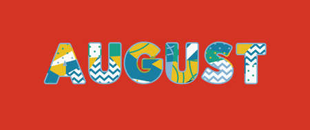 The word AUGUST concept written in colorful abstract typography. Vector EPS 10 available.