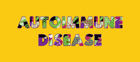 The words AUTOIMMUNE DISEASE concept written in colorful abstract typography. Vector EPS 10 available. 向量圖像
