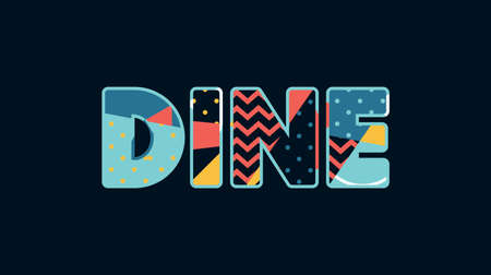 The word DINE concept written in colorful abstract typography. Vector EPS 10 available.