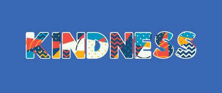 Słowo Życzliwość koncepcja napisane w kolorowej abstrakcyjnej typografii. Wektor EPS 10 dostępny. Ilustracje wektorowe
