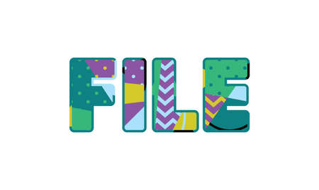 The word FILE concept written in colorful abstract typography. Vector EPS 10 available.