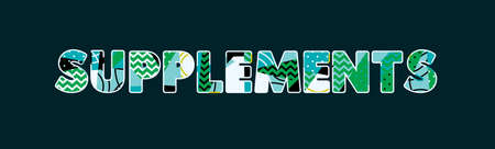 The word SUPPLEMENTS concept written in colorful abstract typography. Vector EPS 10 available. Фото со стока - 103631842