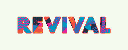 The word REVIVAL concept written in colorful abstract typography. Vector EPS 10 available.