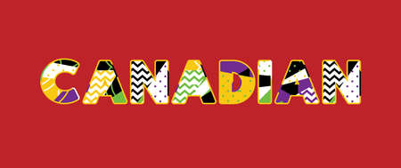 The word CANADIAN concept written in colorful abstract typography. Vector EPS 10 available.