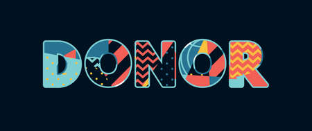 The word DONOR concept written in colorful abstract typography. Vector EPS 10 available.