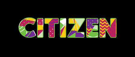 The word CITIZEN concept written in colorful abstract typography. Vector EPS 10 available.