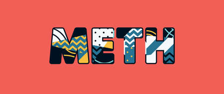 The word METH concept written in colorful abstract typography. Vector EPS 10 available.