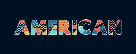 The word AMERICAN concept written in colorful abstract typography. Vector EPS 10 available. Foto de archivo - 103631900