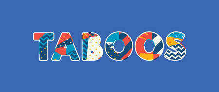 The word TABOOS concept written in colorful abstract typography. Vector EPS 10 available.