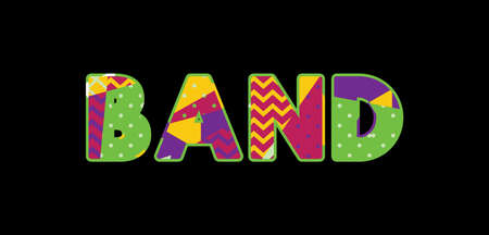 The word BAND concept written in colorful abstract typography. Vector EPS 10 available.