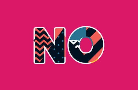 The word NO concept written in colorful abstract typography. Vector EPS 10 available. 일러스트