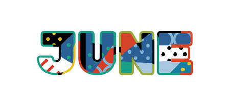 The word JUNE concept written in colorful abstract typography. Vector EPS 10 available. Illustration