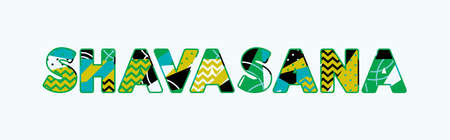 The word SHAVASANA concept written in colorful abstract typography. Vector EPS 10 available.