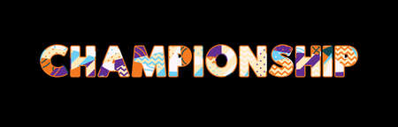 The word CHAMPIONSHIP concept written in colorful abstract typography. Vector EPS 10 available.
