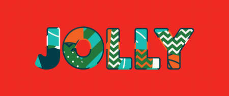 The word JOLLY concept written in colorful abstract typography. Vector EPS 10 available.