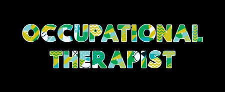 The words OCCUPATIONAL THERAPIST concept written in colorful abstract typography. Vector EPS 10 available. Ilustrace