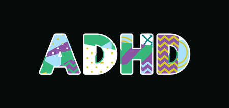 The word ADHD concept written in colorful abstract typography. Vector EPS 10 available.