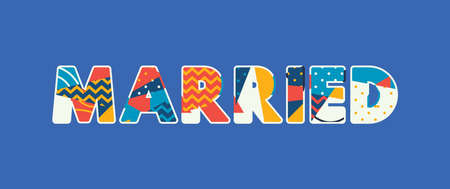 The word MARRIED concept written in colorful abstract typography. Vector EPS 10 available.