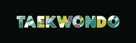 The word TAEKWONDO concept written in colorful abstract typography. Vector EPS 10 available.