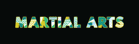 The word MARTIAL ARTS concept written in colorful abstract typography. Vector EPS 10 available.