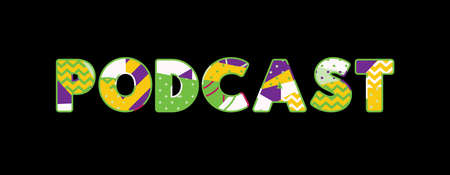 The word PODCAST concept written in colorful abstract typography. Vector EPS 10 available.