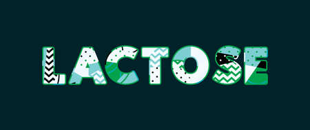 The word LACTOSE concept written in colorful abstract typography. Vector EPS 10 available.